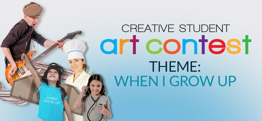 "Creative Student Art Contest 2019 - ""When I Grow Up"""