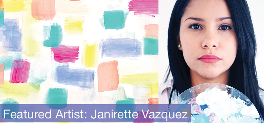 Featured Artist: Janirette vazquez